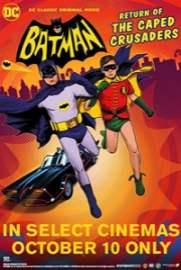 Batman: Return Of Caped Crusaders 2016