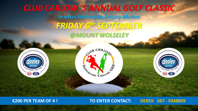 club carlow golf classic in assoc. with dooley motors 6th sept.