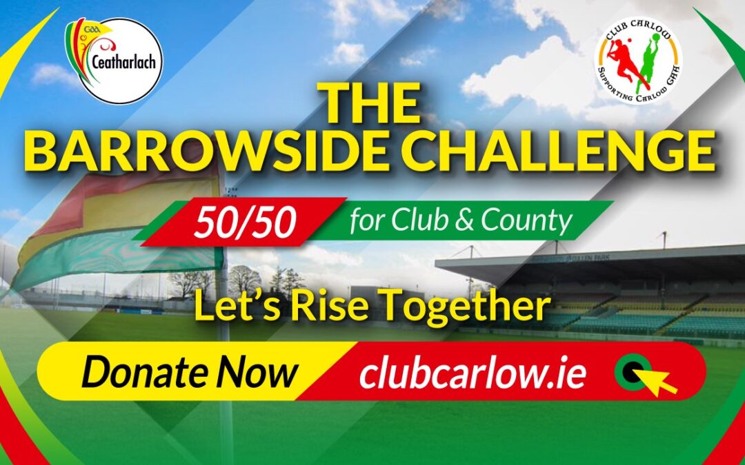 The 'Barrowside Challenge' 50/50 Fundraiser !